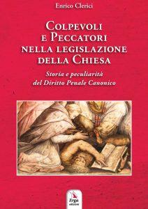 """""""Colpevoli E Peccatori Nella Legislazione Penale Della Chiesa""""(Erga Edizioni-Genova)"""