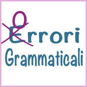 Gli orrori grammaticali più comuni: prendete nota e non sbagliate più