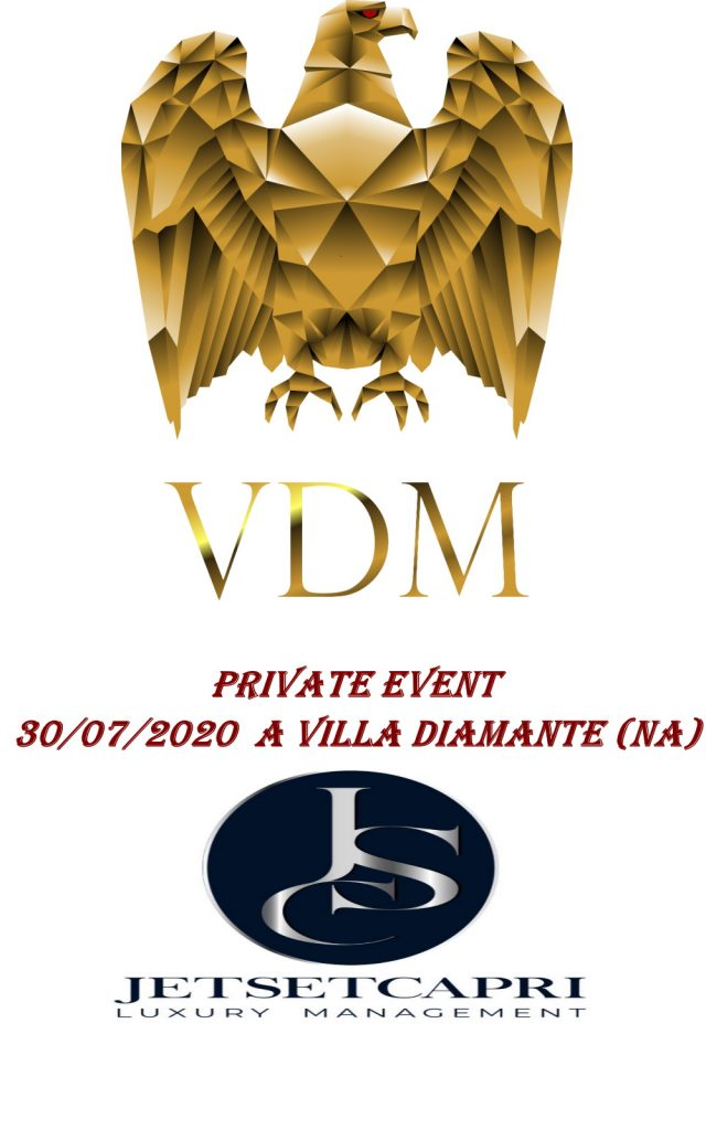 JetsetCapri presenta l'evento esclusivo VDM Vodka a Villa Diamante di Napoli.